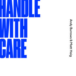 Handle With Care — Andy Burrows, Matt Haig