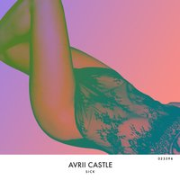 Sick — Avrii Castle