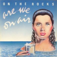 Are We on Air — On The Rocks