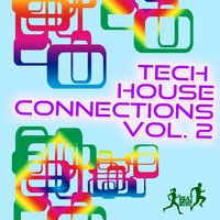 Tech House Connections, Vol. 2 — сборник