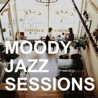 Moody Jazz Sessions — сборник