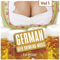 German Beerdrinking Music Vol. 1 — сборник