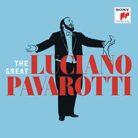 The Great Luciano Pavarotti — Luciano Pavarotti