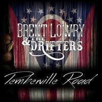 Pemberville Road — The Drifters, Brent Lowry
