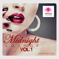 Midnight Lounge Vol. 1: Love Feeling in Music — сборник