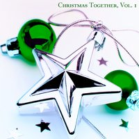 Christmas Together, Vol. 1 — сборник