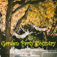 Garden Party Country — сборник
