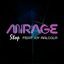 Stop — Joy Malcolm, Mirage