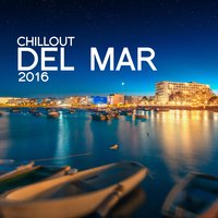 Chill out Del Mar: 2016 — сборник
