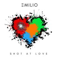 Shot at Love — Emilio