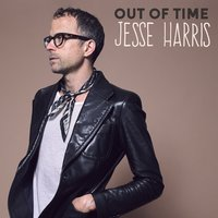 Out of Time — Jesse Harris