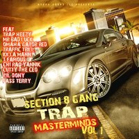 Trap Masterminds, Vol. 1 — Section 8 G.a.n.G.