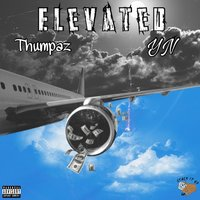 Elevated — YN, Thumpaz