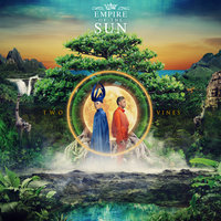 Two Vines — Empire Of The Sun