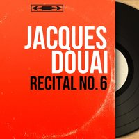 Récital No. 6 — Jacques Douai