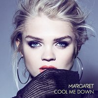 Cool Me Down — Margaret