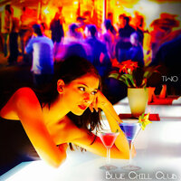 Blue Chill Club, two (Selected Chillout for Cool Moments) — сборник