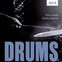 Drums, Vol. 9 — Shelly Manne, Elvin Jones, Elvin Jones|Shelly Manne
