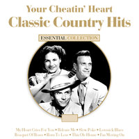 Your Cheatin Heart - Classic Country Hits — сборник