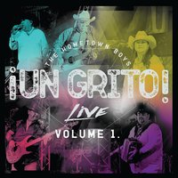 Un Grito Live, Vol. 1 — The Hometown Boys