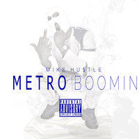 Metro Boomin — Mike Hustle