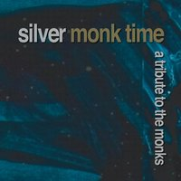Silver Monk Time — сборник