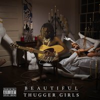 Beautiful Thugger Girls — Young Thug