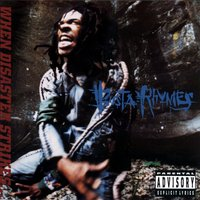 When Disaster Strikes — Busta Rhymes