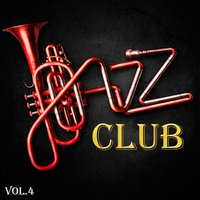 Jazz Club, Vol. 4 — сборник