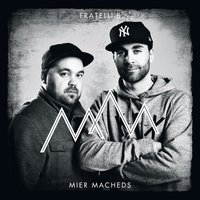 Mier macheds — Fratelli-B