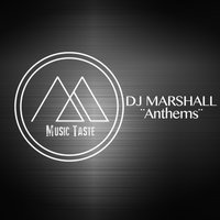 Anthems — DJ Marshall