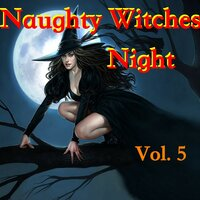 Naughty Witches Night, Vol. 5 — сборник