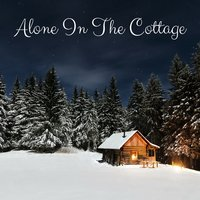 Alone in the Cottage — Rain Sounds