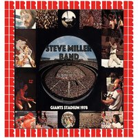 Live Giants Stadium, New Jersey, 1978 — Steve Miller Band