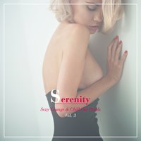 Serenity - Sexy Lounge & Chill out Pearls, Vol. 3 — сборник
