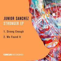 Stronger EP — Junior Sanchez