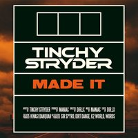 Made It — Tinchy Stryder