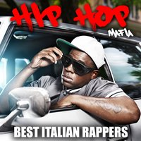 Hip Hop Mafia: Best Italian Rappers — сборник