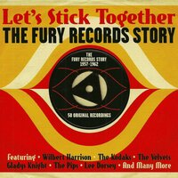 Let's Stick Together The Fury Records Story — сборник