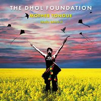 Mother Tongue — The Dhol Foundation