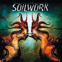 Sworn to a Great Divide — Soilwork