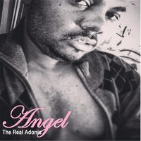 Angel — The Real Adonis