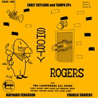 Early Skylark and Tampa Eps — Maynard Ferguson, Shorty Rogers, Charlie Shavers, Lighthouse All Stars