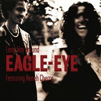 Long Way Around — Eagle-Eye Cherry feat. Neneh Cherry