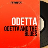 Odetta and the Blues — Odetta, Vic Dickenson, Buck Clayton, Ahmed Abdul-Malik, Shep Shepherd, Dick Wellstood