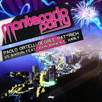 Montecarlo Party — Marvin, John Biancale, Karly, Degree, Paolo Ortelli, PAT-RICH