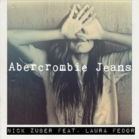 Abercrombie Jeans — Nick Zuber