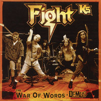 K5 - The War Of Words Demos — Fight
