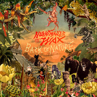 Back to Nature — Nightmares On Wax