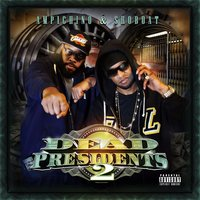 Dead Presidents 2 — Ampichino & Shoboat